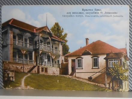 VRNJAČKA BANJA - DOM  INVALIDA-1920/30 (I-55)