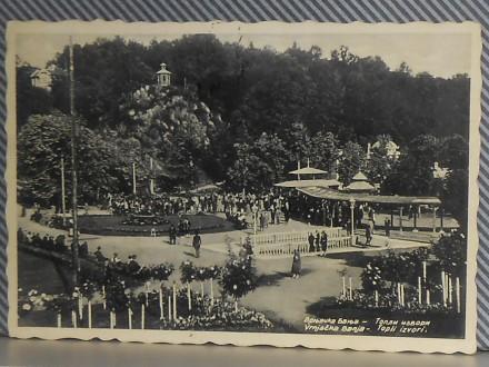 VRNJAČKA BANJA - TOPLI  IZVORI-1930/40 (I-51)