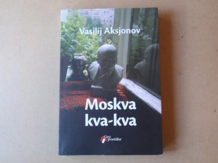 Vasilij Aksjonov - MOSKVA KVA-KVA