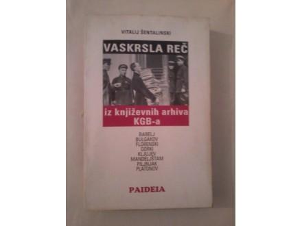 Vaskrsla reč - Vitalij Šentalinski