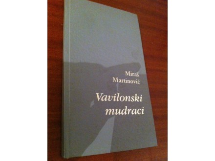 Vavilonski mudraci Miras Martinovic