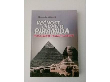 Večnost i svetlo piramida - Aleksandar Milinković