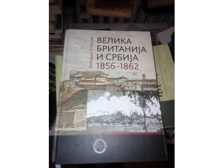 Velika Britanija i Srbija 1856 -1862 Ljubodrag P.Ristić