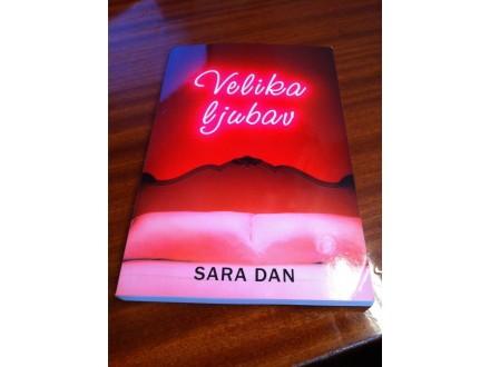Velika ljubav Sara Dan