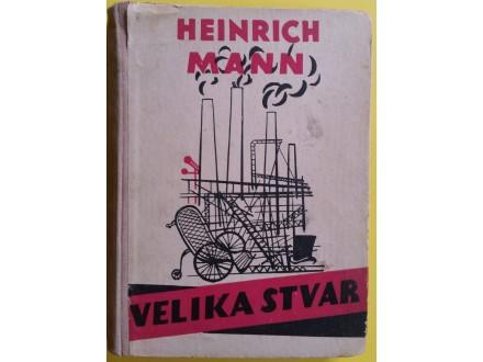 Velika stvar  Heinrich Mann
