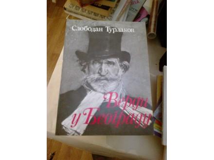 Verdi u Beogradu - Slobodan Turlakov