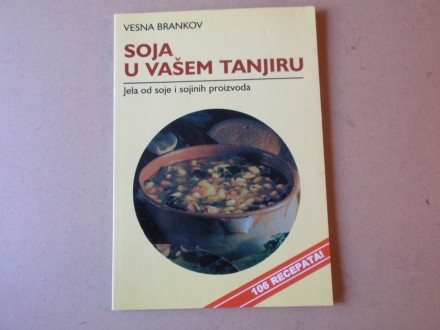 Vesna Brankov - SOJA U VAŠEM TANJIRU