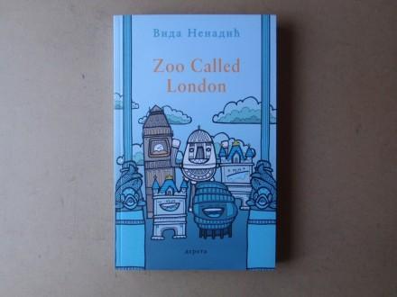 Vida Nenadić - ZOO CALLED LONDON