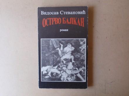 Vidosav Stevanović - OSTRVO BALKAN