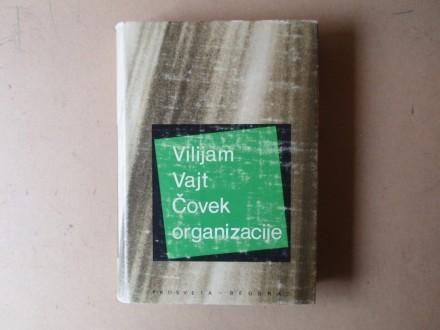 Vilijam Vajt - ČOVEK ORGANIZACIJE