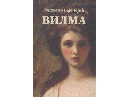 Vilma - Radomir Bajo Jojić