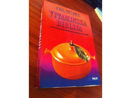 Vitaminska biblija Erl Mindel