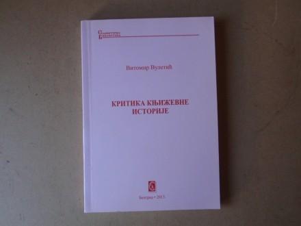 Vitomir Vuletić - KRITIKA KNJIŽEVNE ISTORIJE