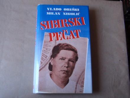 Vlado Oreški - Milan Nikolić: Sibirski pečat