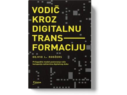 Vodič kroz digitalnu transformaciju - Dejvid L.Rodžers