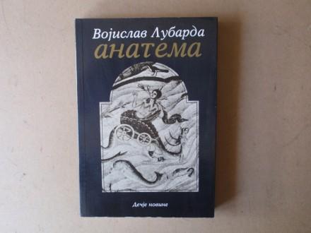 Vojislav Lubarda - ANATEMA