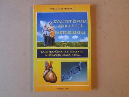 Vujadin Mujović - KVALITET ŽIVOTA ZDRAVLJE I FAKTORI