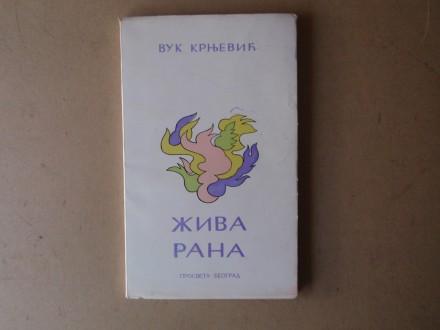 Vuk Krnjević - ŽIVA RANA