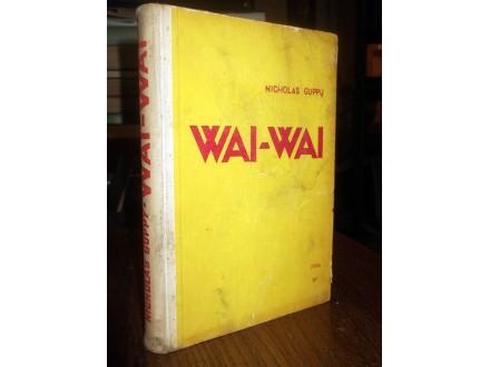 WAI-WAI: Kroz prašumu sjeverne Amazonije - N. Guppy