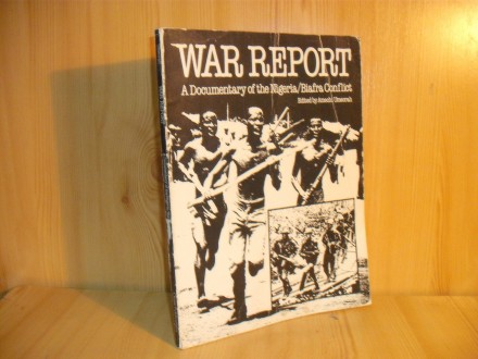War report - a documentary of the Nigeria