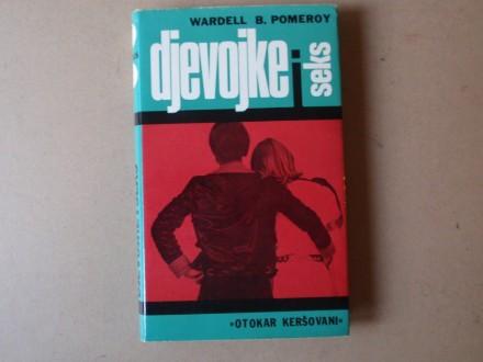 Wardell B. Pomeroy - DJEVOJKE I SEKS