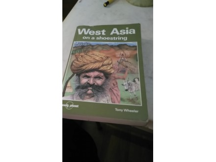 West Asia on a shoestring - Tony Wheeler