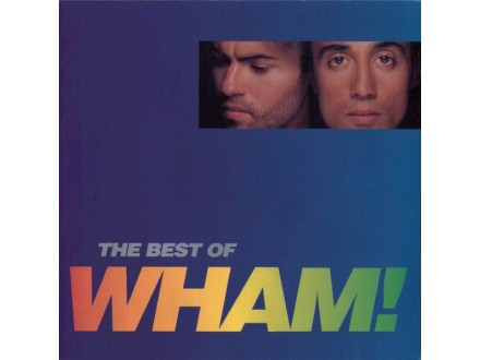 Wham! ‎– The Best Of Wham! (If You Were There...)