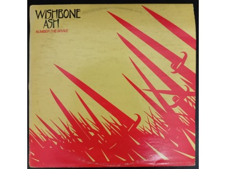 Wishbone Ash - Number The Brave LP (MCA,1981)