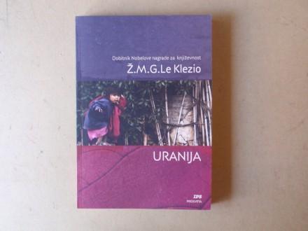 Ž. M. G. Le Klezio - URANIJA