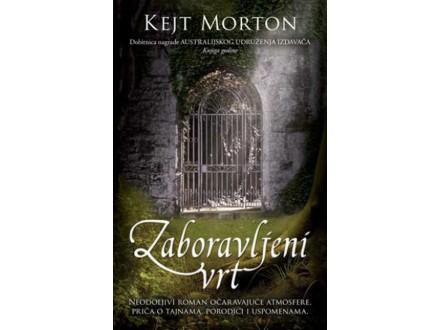 ZABORAVLJENI VRT - Kejt Morton