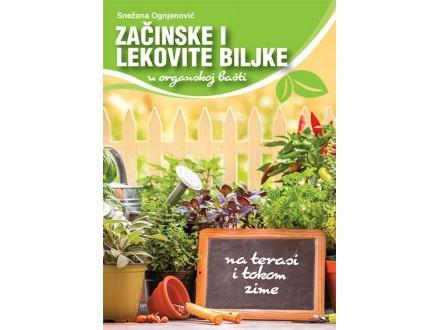 ZAČINSKE I LEKOVITE BILJKE - Snežana Ognjenović