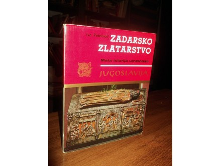 ZADARSKO ZLATARSTVO - Ivo Petricioli
