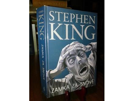 ZAMKA ZA SNOVE - Stephen King (tvrd povez)
