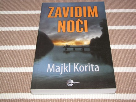 ZAVIDIM NOĆI - Majkl Korita