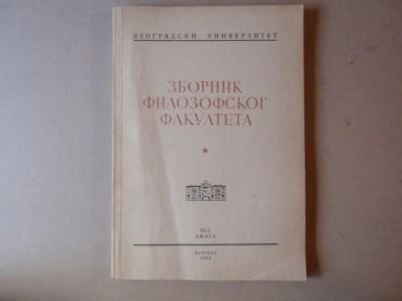 ZBORNIK FILOZOFSKOG FAKULTETA BEOGRAD knjiga VI - 1