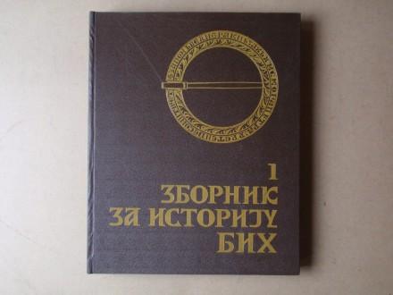 ZBORNIK ZA ISTORIJU BOSNE I HERCEGOVINE 1