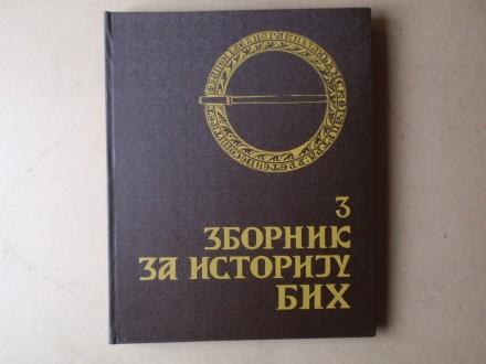 ZBORNIK ZA ISTORIJU BOSNE I HERCEGOVINE 3