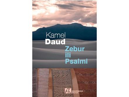 ZEBUR ILI PSALMI - Kamel Daud