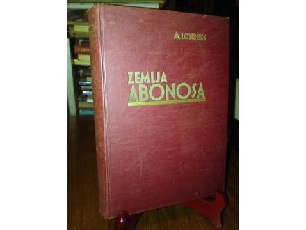 ZEMLJA ABONOSA - Albert Londres (1932)