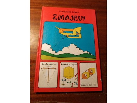 ZMAJEVI - Kamponeski Eduard - autorsko izd. Bg.1988 go