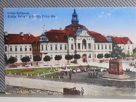 ZRENJANIN-TRG KRALJA PETRA1920/30  (VI-02)