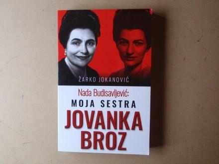 Žarko Jokanović - MOJA SESTRA JOVANKA BROZ