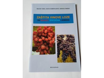 Zaštita vinove loze od bolesti, štetočina i korova