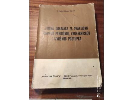 Zbirka obrazaca za praktičnu primenu parničnog Matović