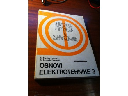 Zbirka pitanja i zadataka OET 3 Popović Đorđević