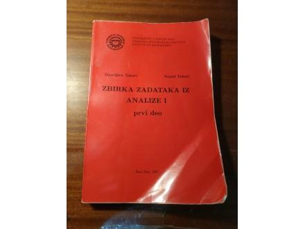 Zbirka zadataka iz Analize I prvi deo  Takači Takači