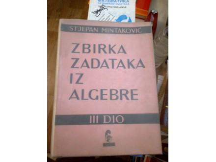 Zbirka zadataka iz algebre III dio - Stjepan Mintaković
