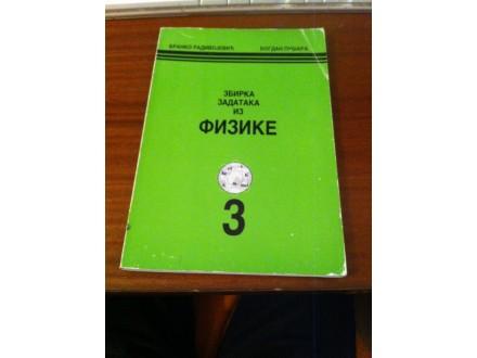 Zbirka zadataka iz fizike 3 - Radivojevic Pusara