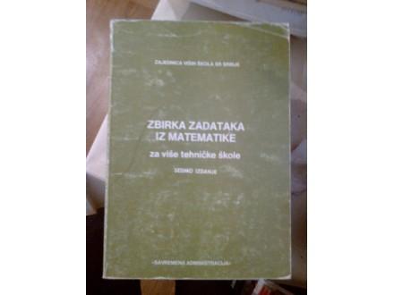 Zbirka zadataka iz matematike za više tehničke škole