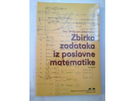 Zbirka zadataka iz poslovne matematike - Joksimović